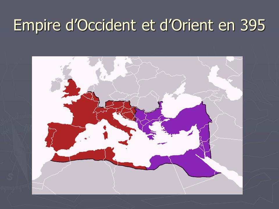 Empire dOccident et dOrient en 395