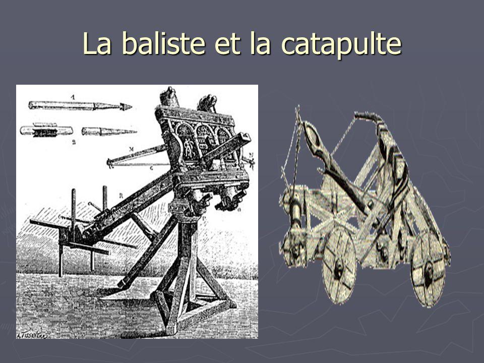 La baliste et la catapulte