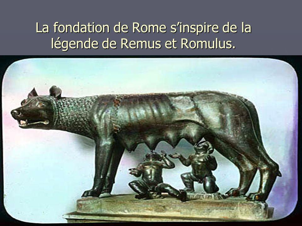 La fondation de Rome sinspire de la légende de Remus et Romulus.