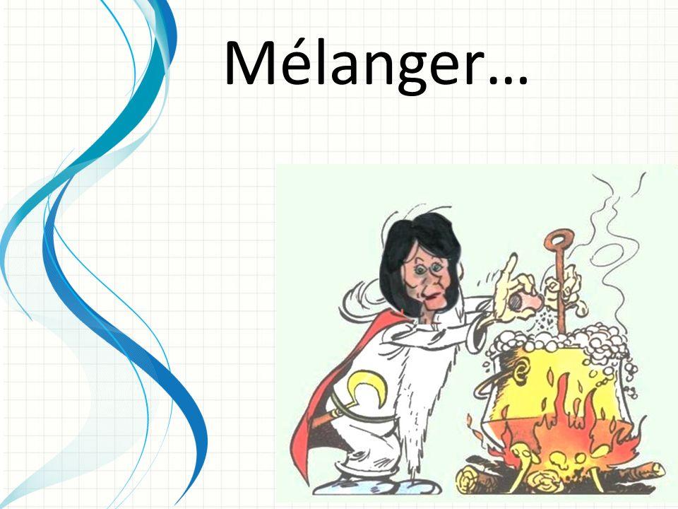 Mélanger…