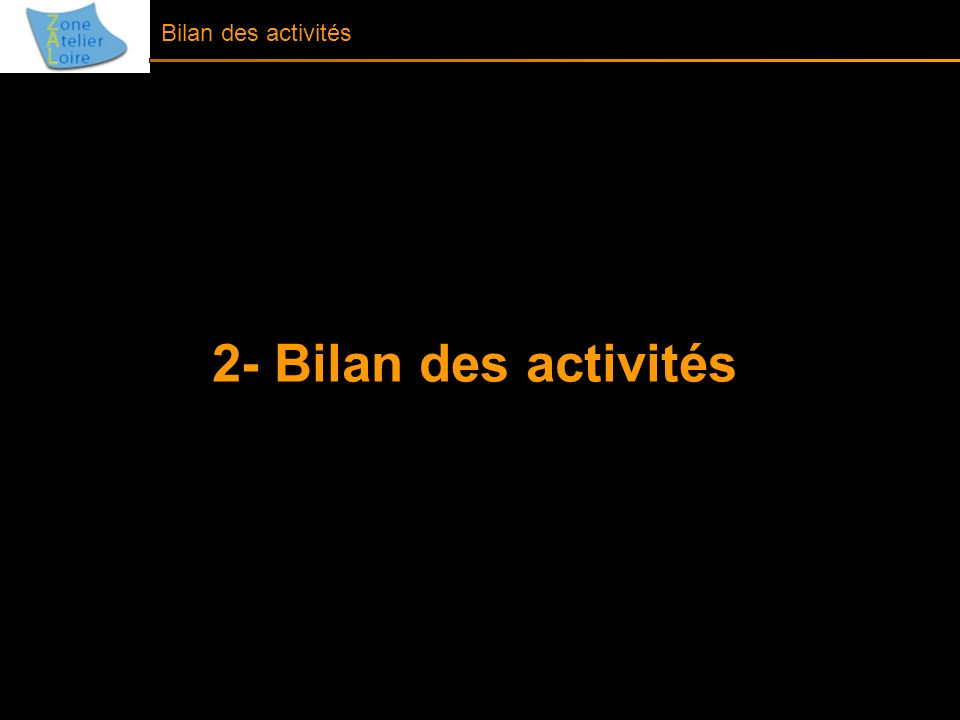 2- Bilan des activités Bilan des activités