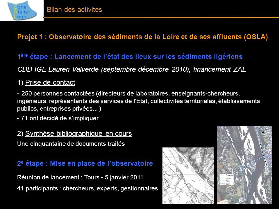 Projet 1 : Observatoire des sédiments de la Loire et de ses affluents (OSLA) 1 ère étape : Lancement de létat des lieux sur les sédiments ligériens CD