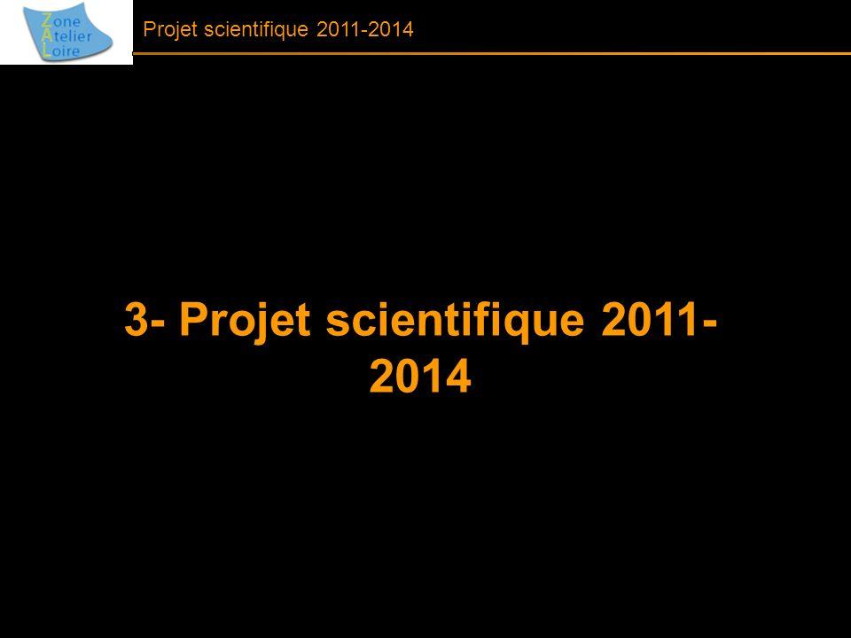 3- Projet scientifique 2011- 2014 Projet scientifique 2011-2014