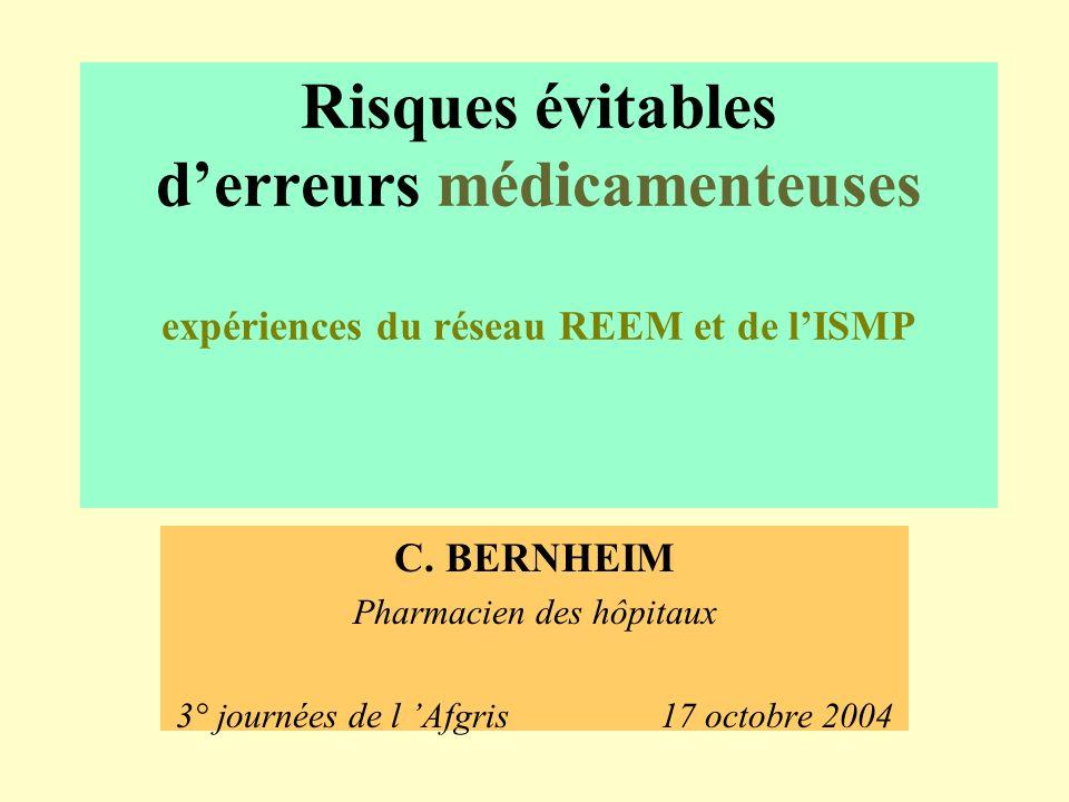 Risques évitables derreurs médicamenteuses expériences du réseau REEM et de lISMP C.