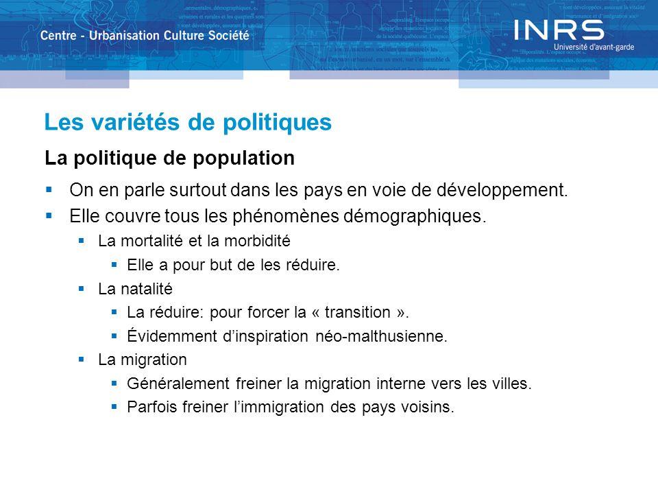 Les variétés de politiques La politique sociale On en parle surtout dans les pays développés.