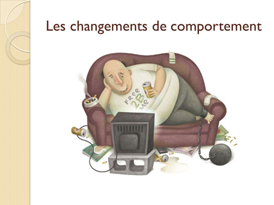 Les changements de comportement