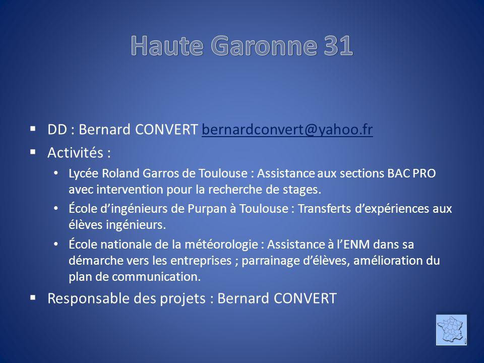 DD : Bernard CONVERT bernardconvert@yahoo.fr bernardconvert@yahoo.fr Activités : Lycée Roland Garros de Toulouse : Assistance aux sections BAC PRO avec intervention pour la recherche de stages.