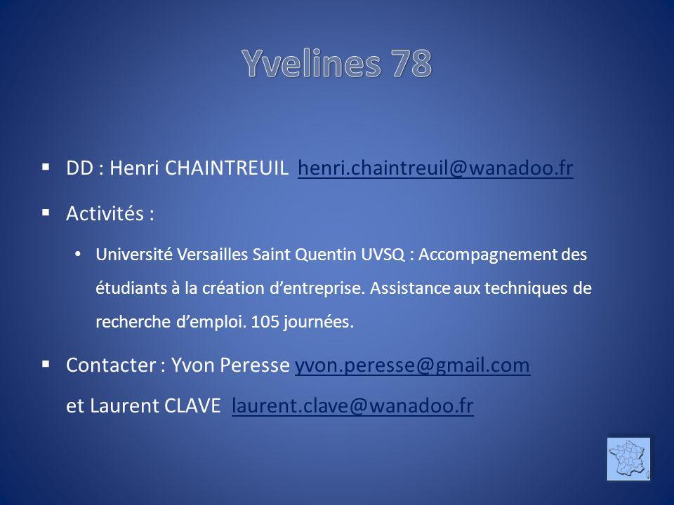 DD : Henri CHAINTREUIL henri.chaintreuil@wanadoo.frhenri.chaintreuil@wanadoo.fr Activités : Université Versailles Saint Quentin UVSQ : Accompagnement des étudiants à la création dentreprise.