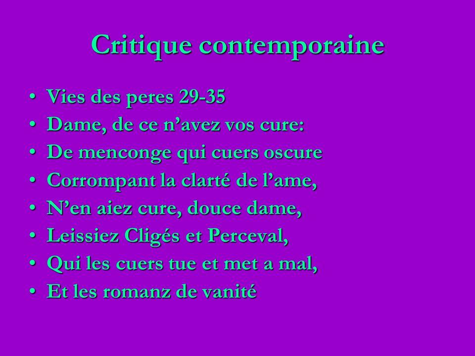 Critique contemporaine Vies des peres 29-35Vies des peres 29-35 Dame, de ce navez vos cure:Dame, de ce navez vos cure: De menconge qui cuers oscureDe