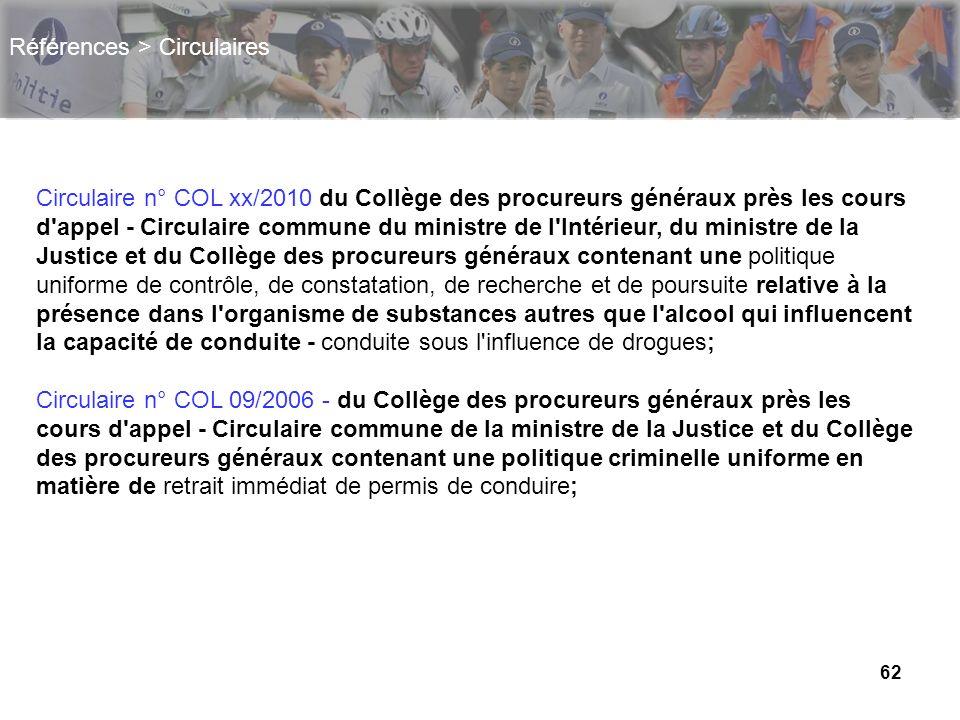 62 Références > Circulaires Circulaire n° COL xx/2010 du Collège des procureurs généraux près les cours d'appel - Circulaire commune du ministre de l'
