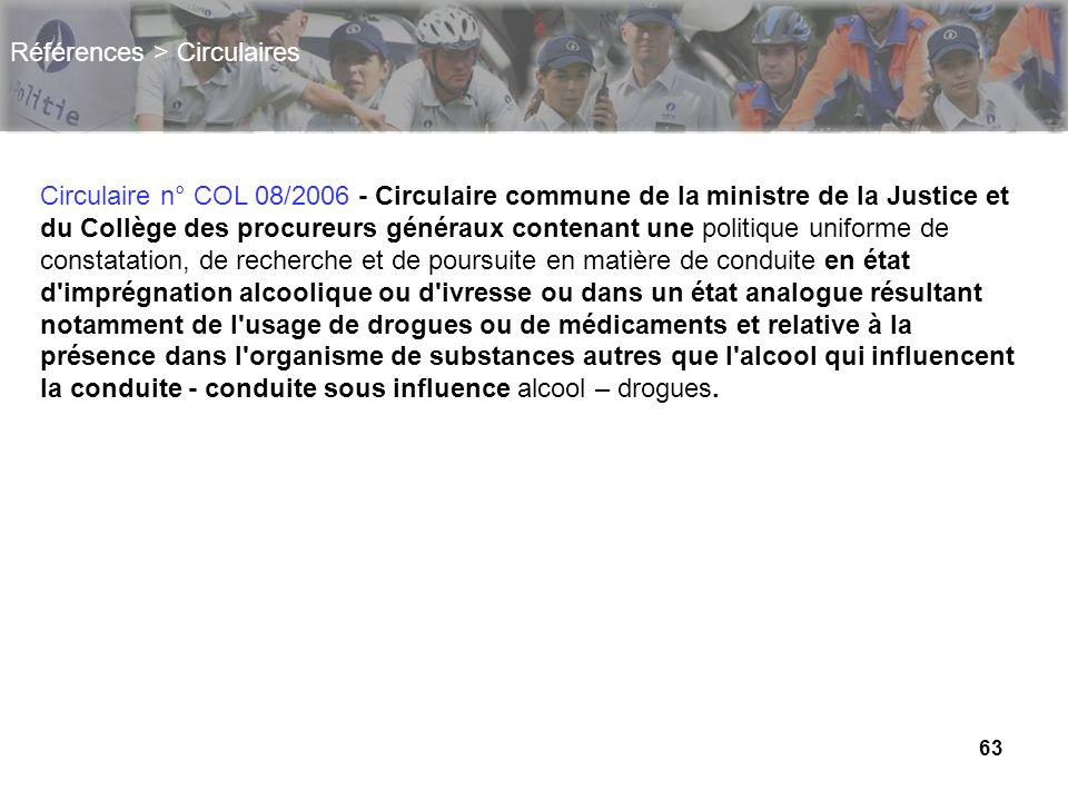 63 Références > Circulaires Circulaire n° COL 08/2006 - Circulaire commune de la ministre de la Justice et du Collège des procureurs généraux contenan