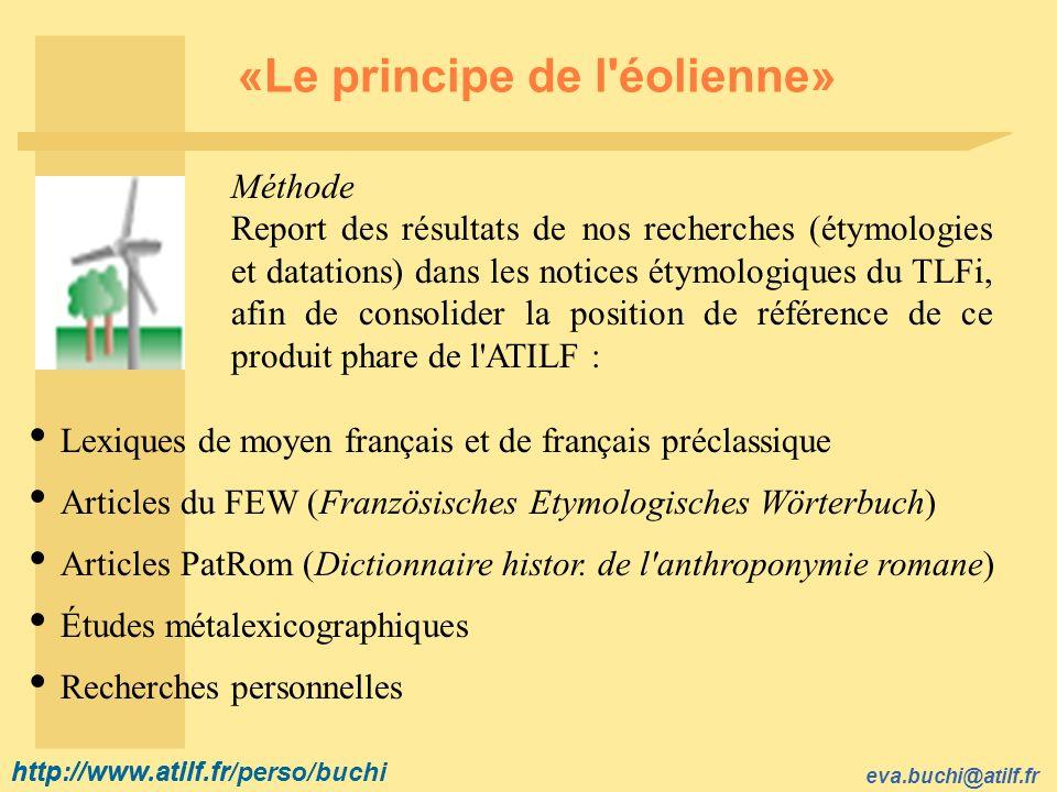 http://www.atilf.fr eva.buchi@atilf.fr http://www.atilf.fr/perso/buchi TLF-Étym : item 2 (1) Étymologie-histoire : C.