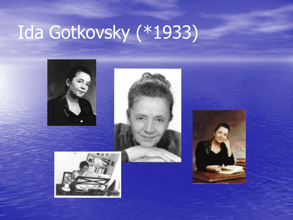 Ida Gotkovsky (*1933)
