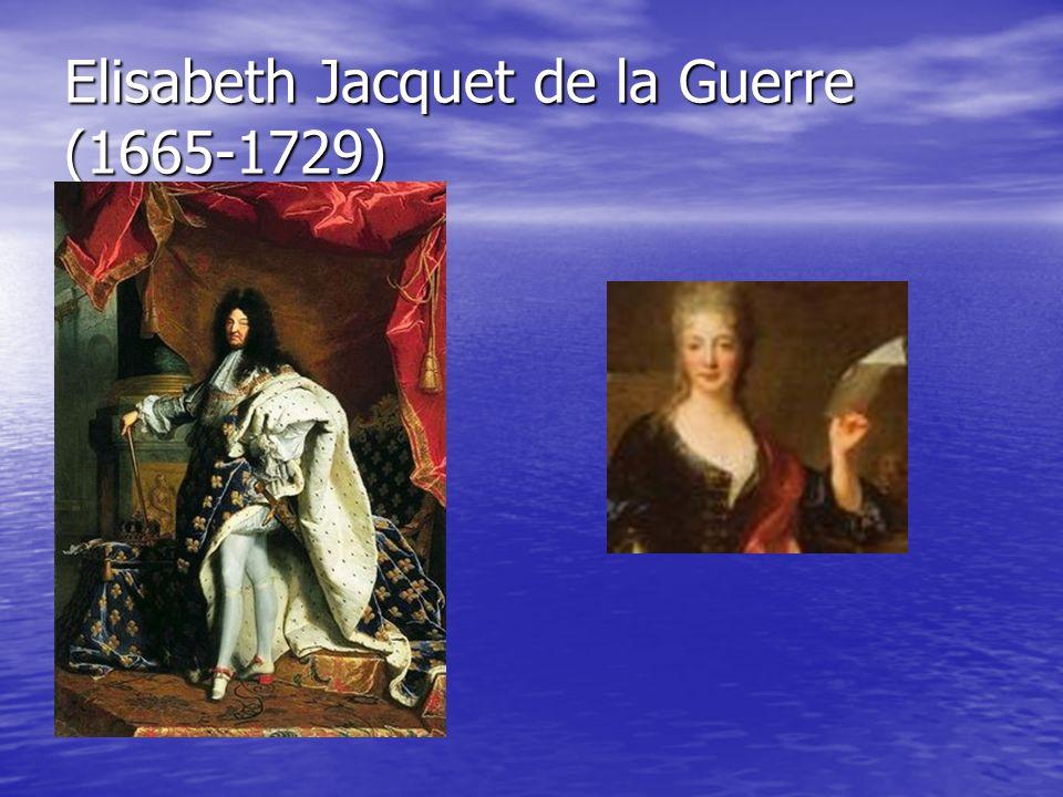 Elisabeth Jacquet de la Guerre (1665-1729)
