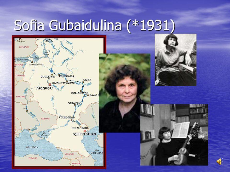 Sofia Gubaidulina (*1931)