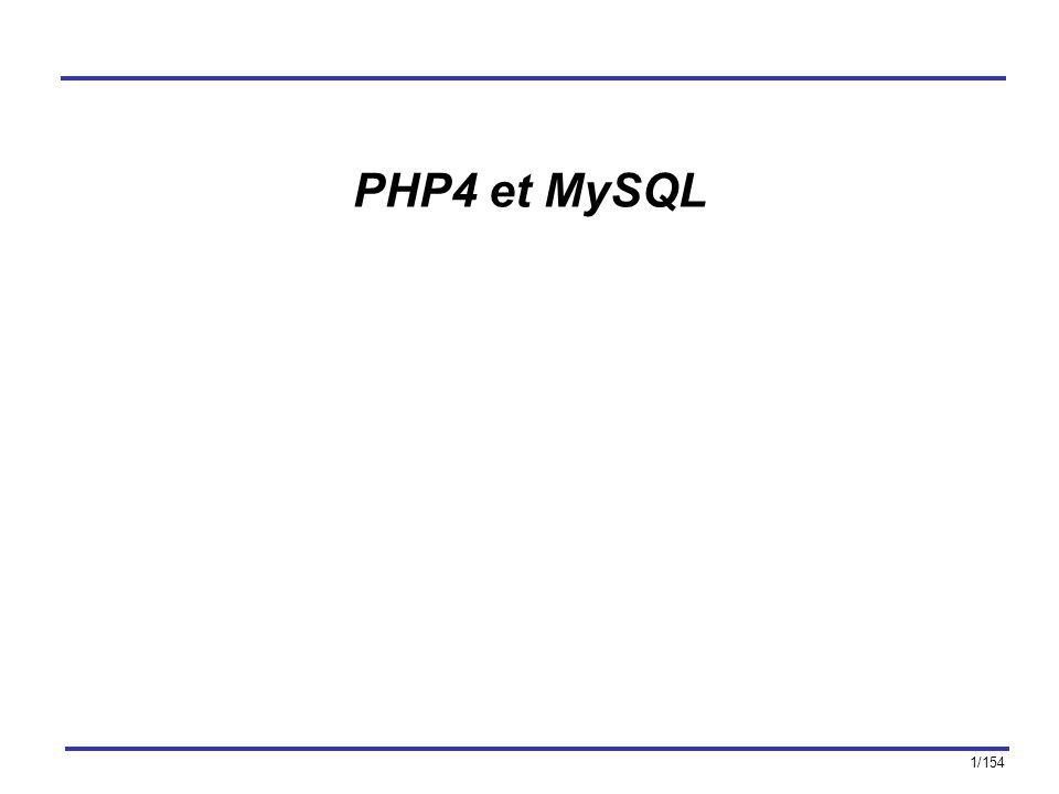 1/154 PHP4 et MySQL