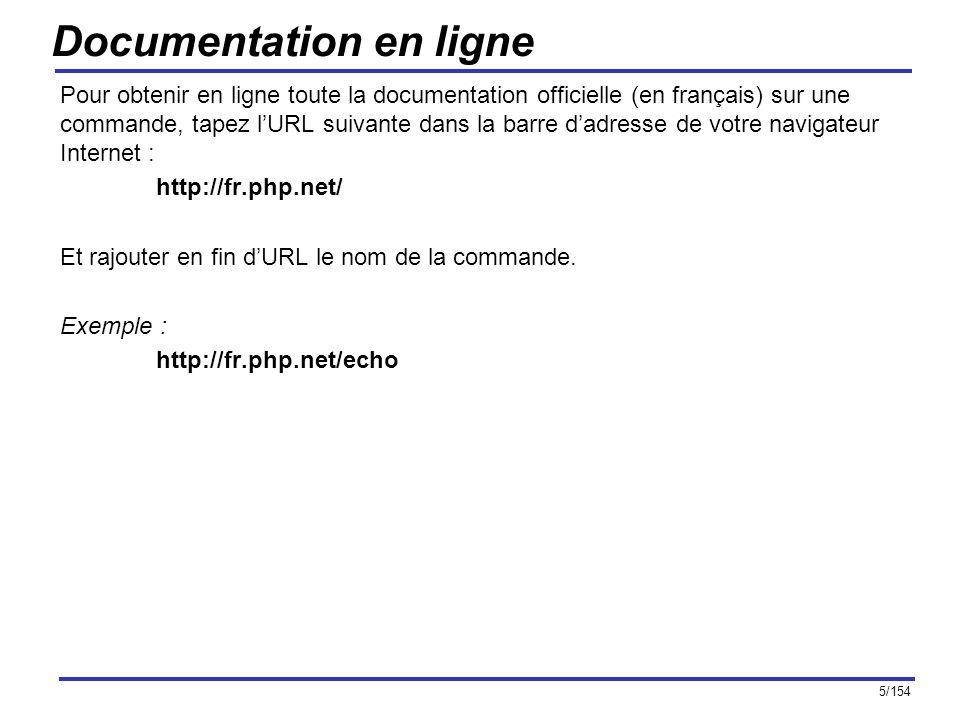 5/154 Documentation en ligne Pour obtenir en ligne toute la documentation officielle (en français) sur une commande, tapez lURL suivante dans la barre