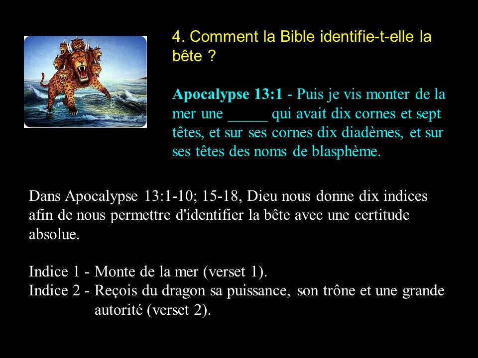4.Comment la Bible identifie-t-elle la bête .