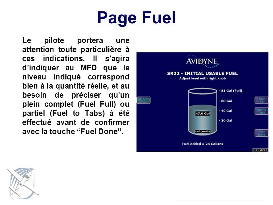 Page Fuel Le pilote portera une attention toute particulière à ces indications. Il sagira dindiquer au MFD que le niveau indiqué correspond bien à la