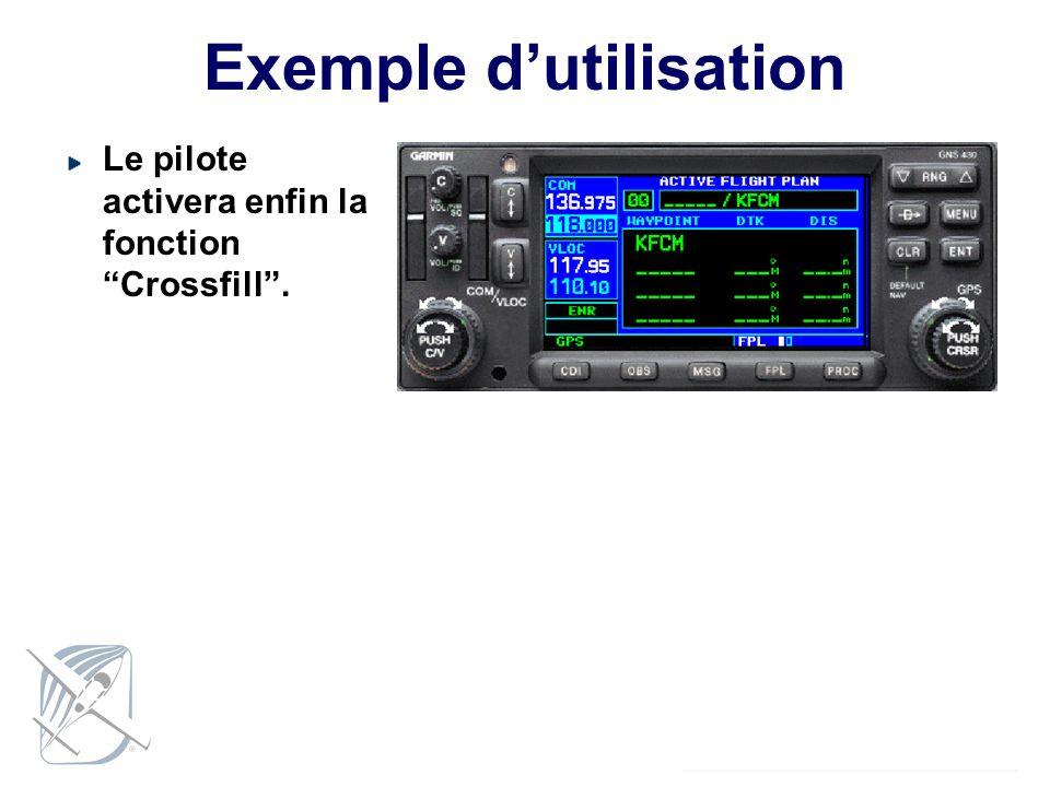 Exemple dutilisation Le pilote activera enfin la fonction Crossfill.