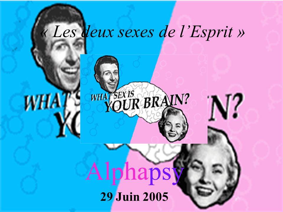 Alphapsy 29 Juin 2005 « Les deux sexes de lEsprit »