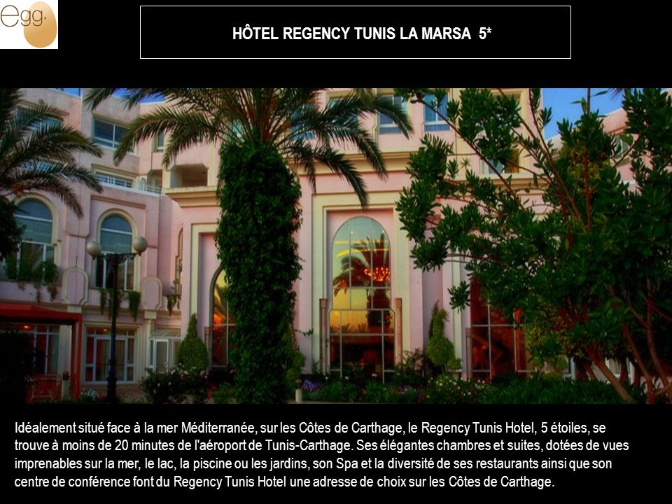 Idéalement situé face à la mer Méditerranée, sur les Côtes de Carthage, le Regency Tunis Hotel, 5 étoiles, se trouve à moins de 20 minutes de l'aéropo