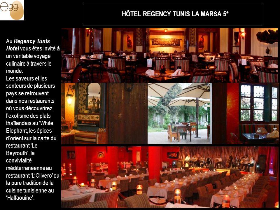 Au Regency Tunis Hotel vous êtes invité à un véritable voyage culinaire à travers le monde. Les saveurs et les senteurs de plusieurs pays se retrouven