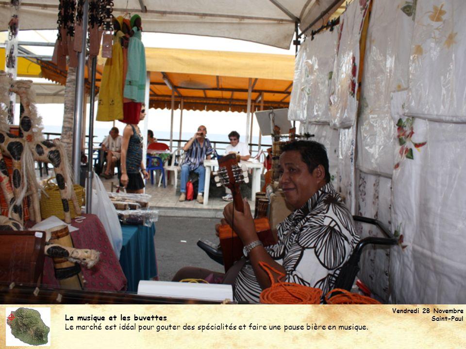La musique et les buvettes Le marché est idéal pour gouter des spécialités et faire une pause bière en musique. Vendredi 28 Novembre Saint-Paul