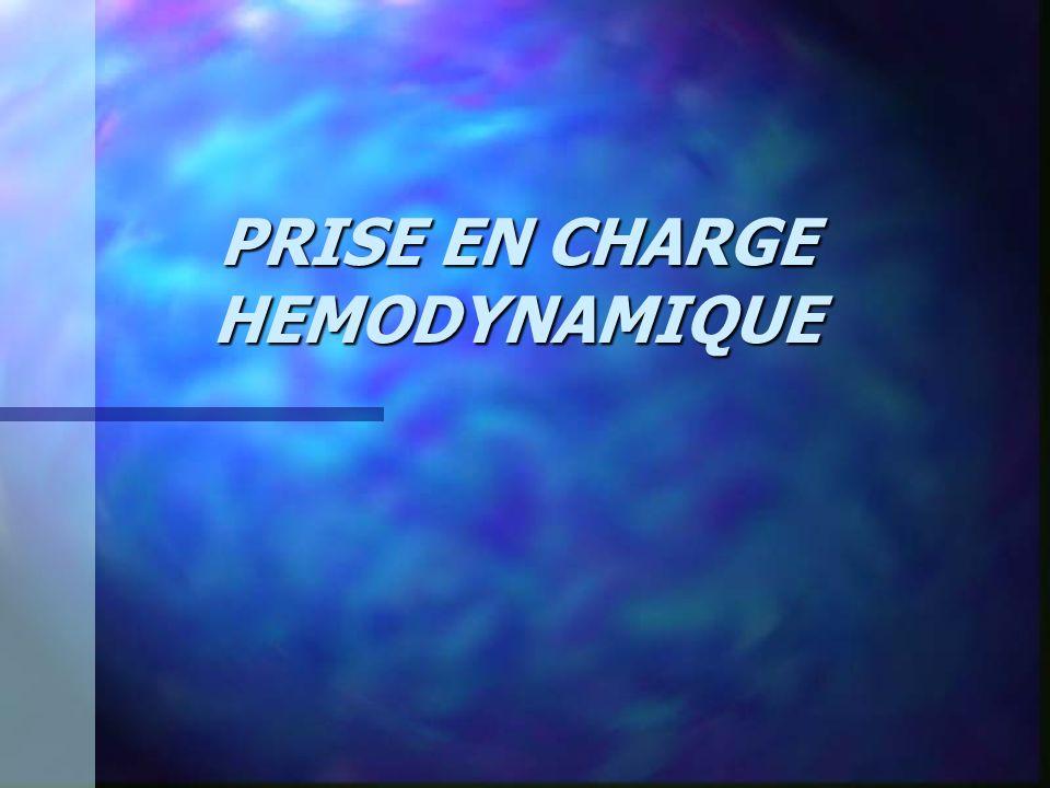PRISE EN CHARGE HEMODYNAMIQUE