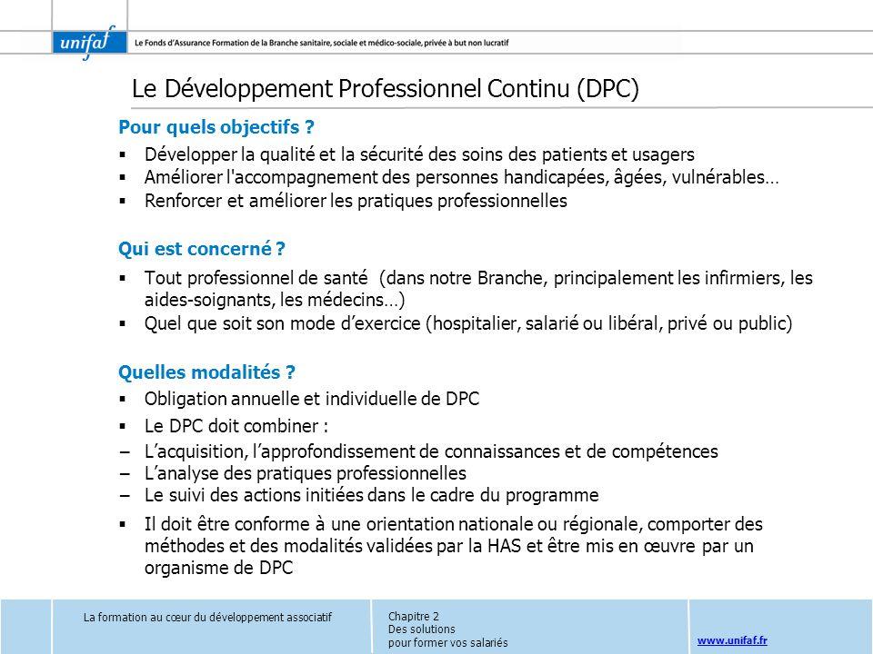 www.unifaf.fr Pour quels objectifs ? Développer la qualité et la sécurité des soins des patients et usagers Améliorer l'accompagnement des personnes h