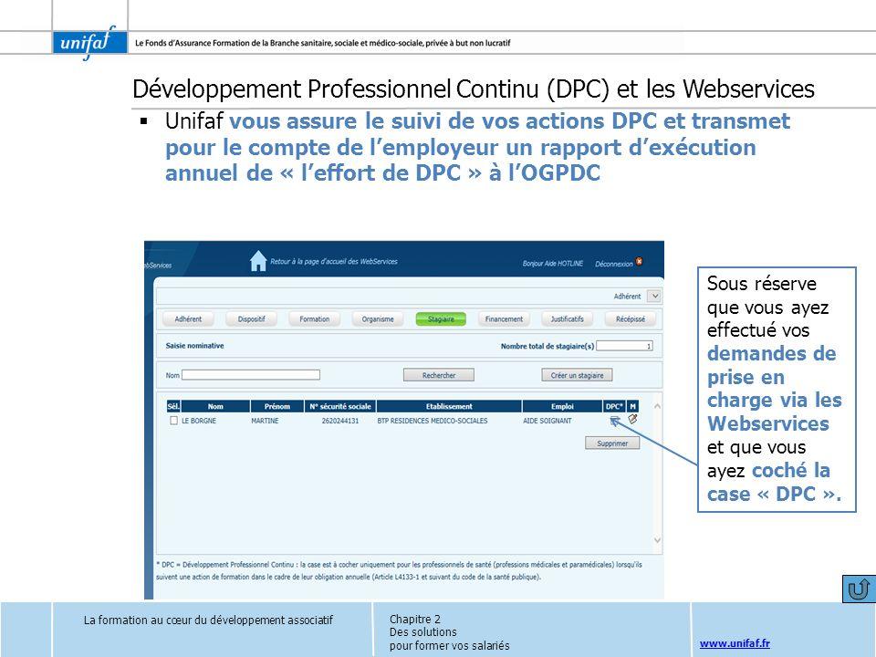 www.unifaf.fr La formation au cœur du développement associatif Chapitre 2 Des solutions pour former vos salariés Développement Professionnel Continu (