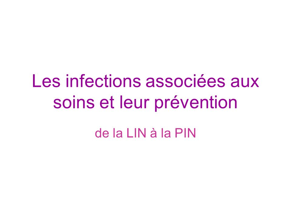 Évolution … Pathologies infectieuses = deux types : –infection communautaire –infection nosocomiale (ou infection acquise en établissement de santé).