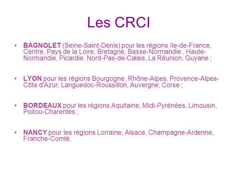 Les CRCI BAGNOLET (Seine-Saint-Denis) pour les régions Ile-de-France, Centre, Pays de la Loire, Bretagne, Basse-Normandie, Haute- Normandie, Picardie,