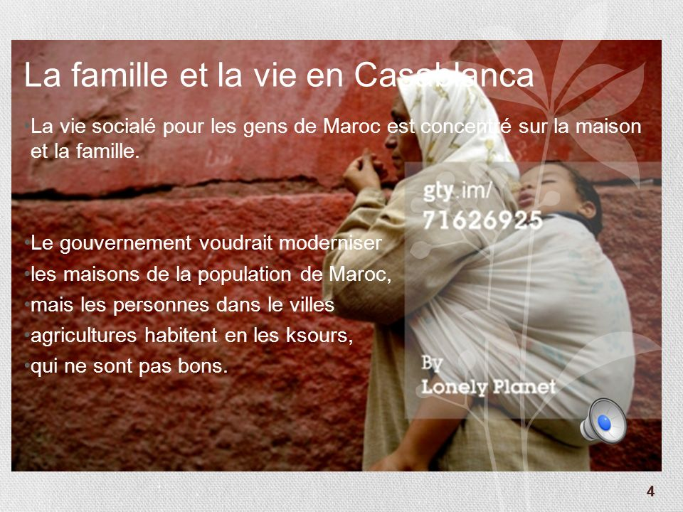 33 La culture de Casablanca Casablanca est la ville la plus grande de Maroc. Elle est une centre dindustrialisé et commercial. Il y a un problème de m