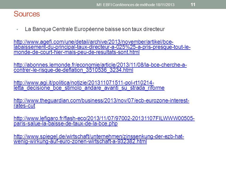 Sources La Banque Centrale Européenne baisse son taux directeur http://www.agefi.com/une/detail/archive/2013/november/artikel/bce- labaissement-du-pri