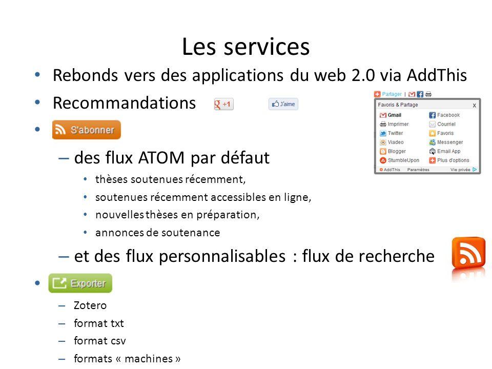 Les services Rebonds vers des applications du web 2.0 via AddThis Recommandations – des flux ATOM par défaut thèses soutenues récemment, soutenues réc