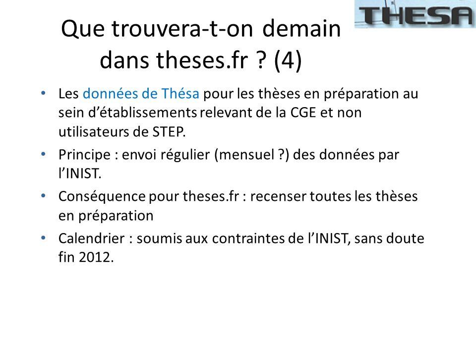 Que trouvera-t-on demain dans theses.fr ? (4) Les données de Thésa pour les thèses en préparation au sein détablissements relevant de la CGE et non ut
