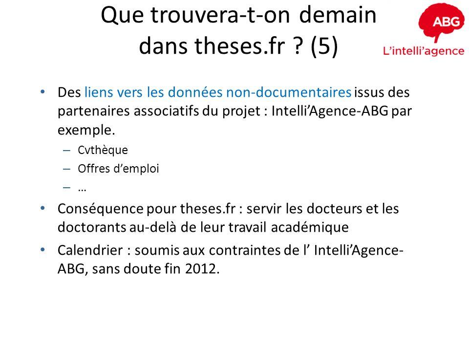 Que trouvera-t-on demain dans theses.fr ? (5) Des liens vers les données non-documentaires issus des partenaires associatifs du projet : IntelliAgence