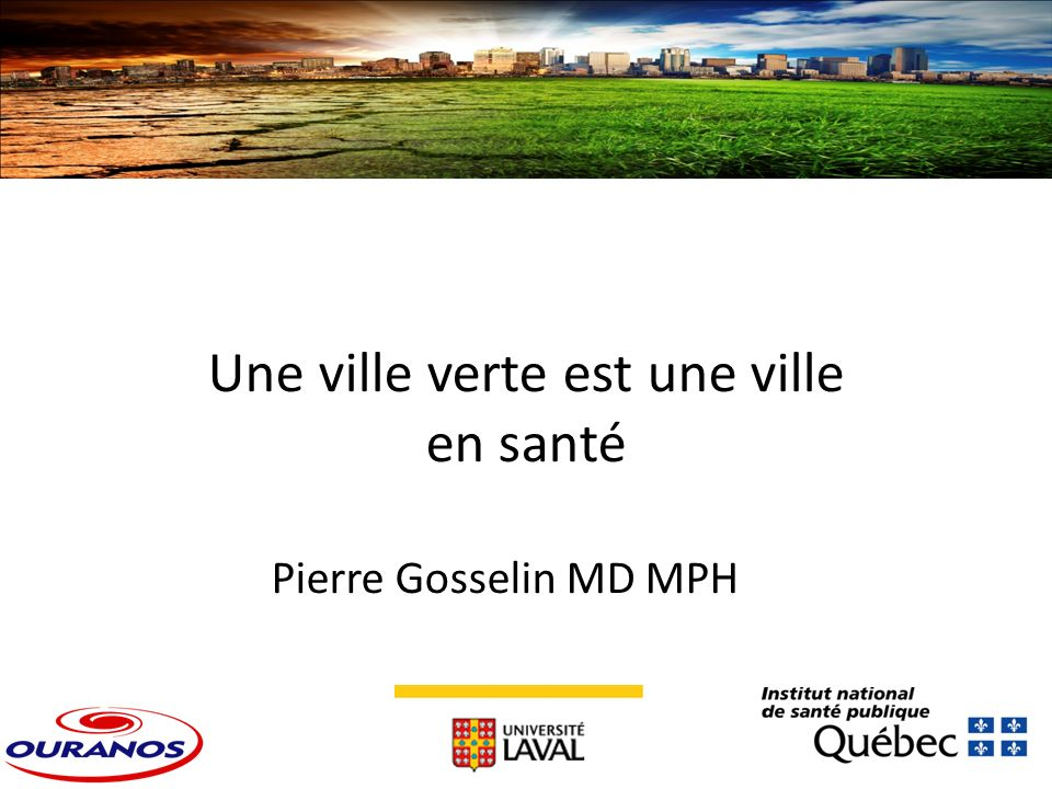 Pierre Gosselin MD MPH