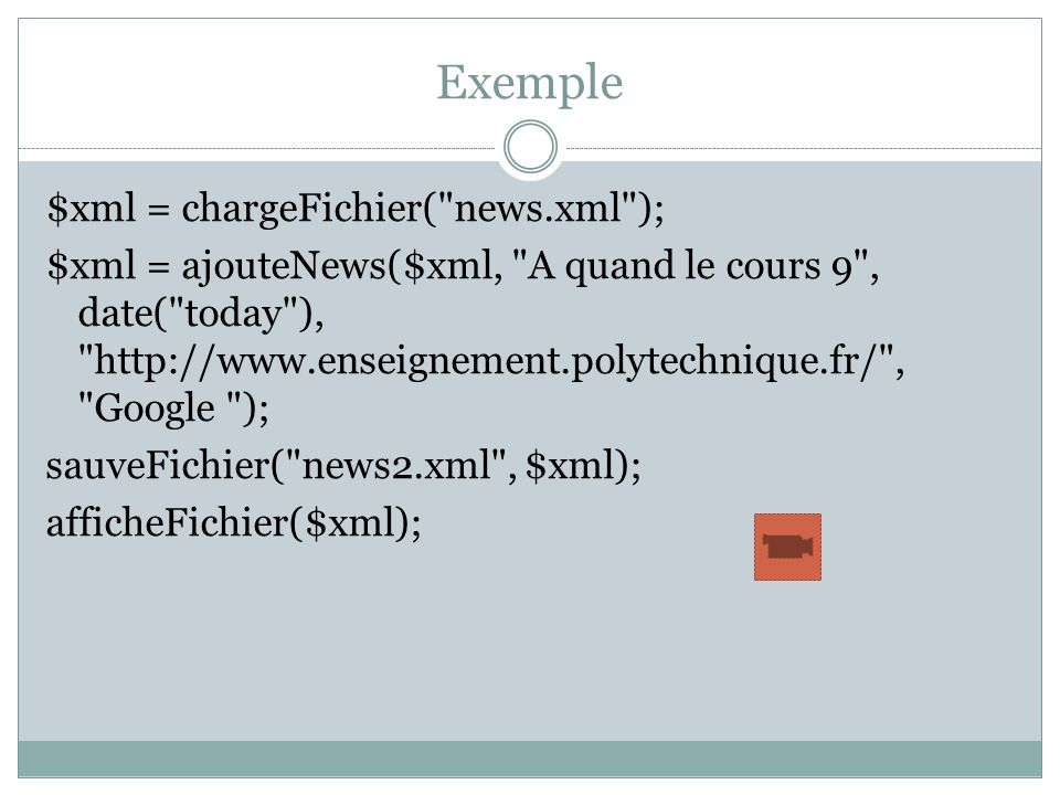 Exemple $xml = chargeFichier(