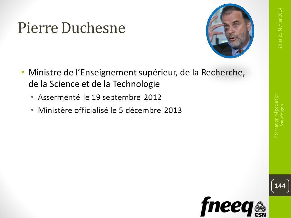 Pierre Duchesne Ministre de lEnseignement supérieur, de la Recherche, de la Science et de la Technologie Assermenté le 19 septembre 2012 Ministère off