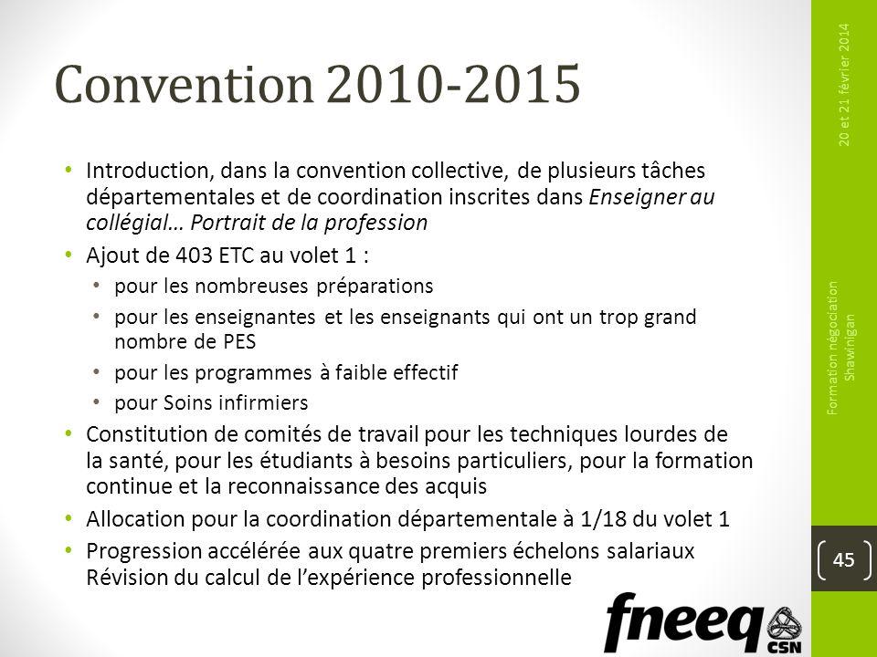 Convention 2010-2015 Introduction, dans la convention collective, de plusieurs tâches départementales et de coordination inscrites dans Enseigner au c