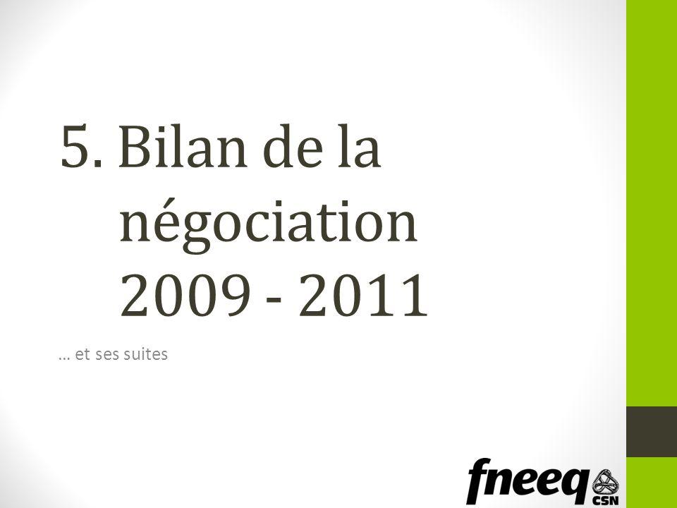 5. Bilan de la négociation 2009 - 2011 … et ses suites