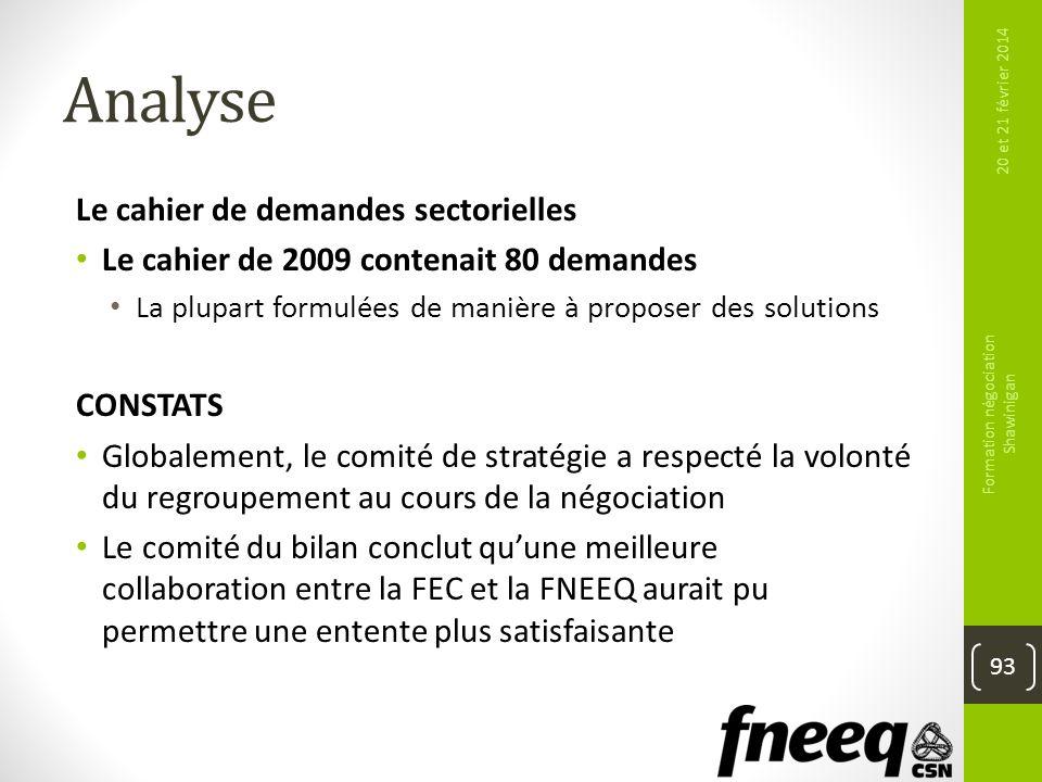 Analyse Le cahier de demandes sectorielles Le cahier de 2009 contenait 80 demandes La plupart formulées de manière à proposer des solutions CONSTATS G