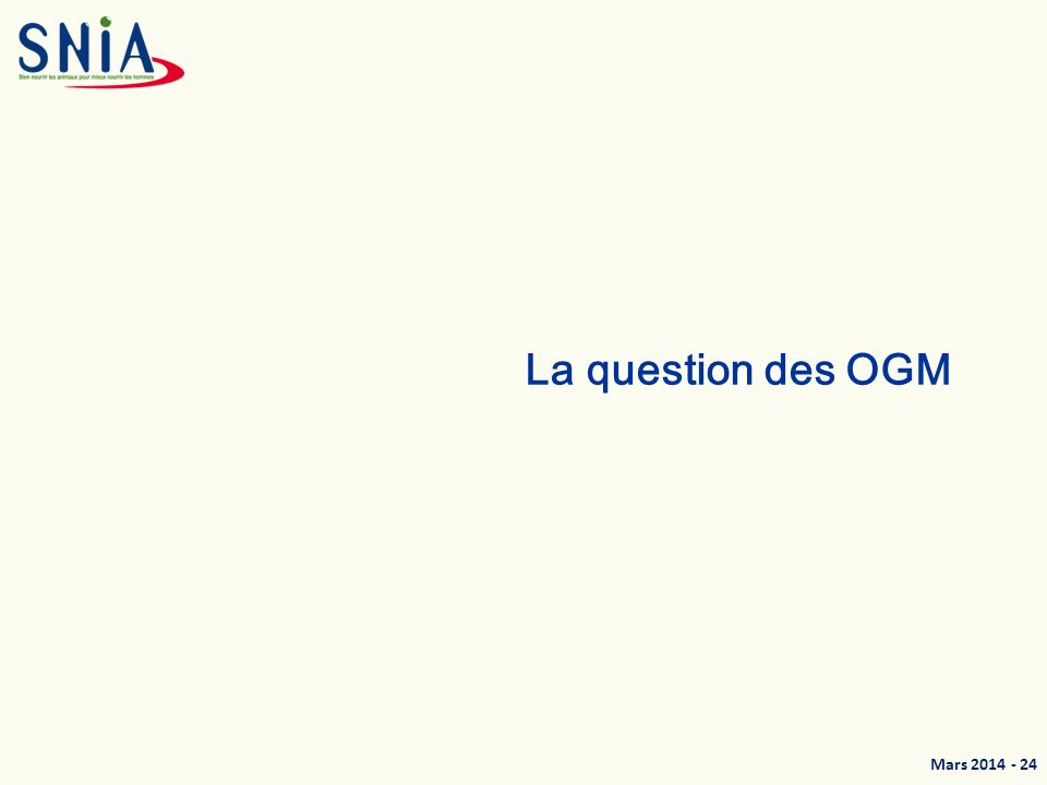 Mars 2014 - 24 La question des OGM