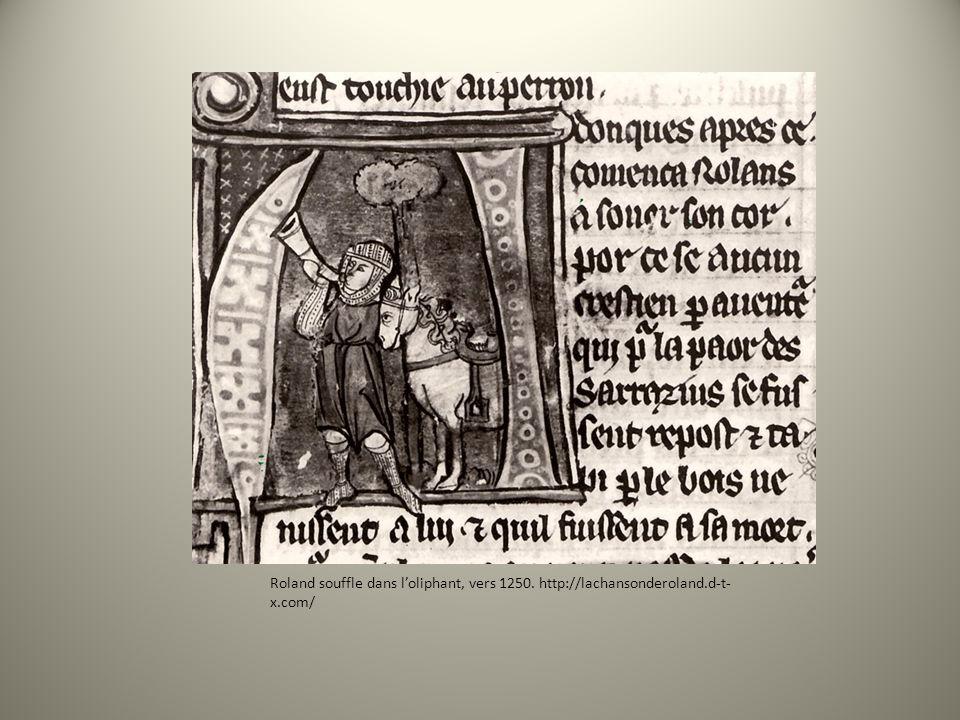 Roland souffle dans loliphant, vers 1250. http://lachansonderoland.d-t- x.com/
