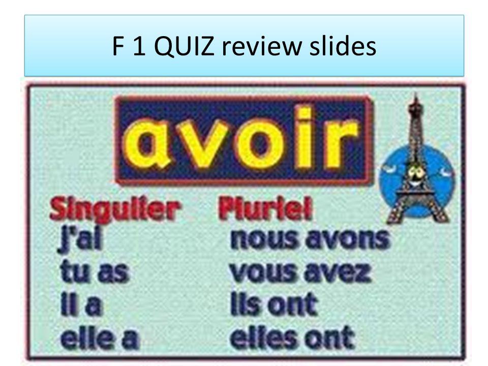 F 1 QUIZ review slides