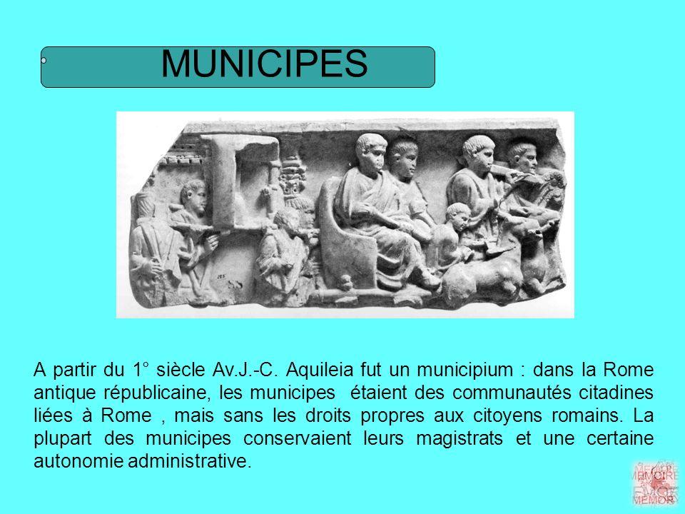 MUNICIPES A partir du 1° siècle Av.J.-C.