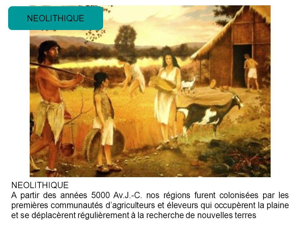 NEOLITHIQUE A partir des années 5000 Av.J.-C.
