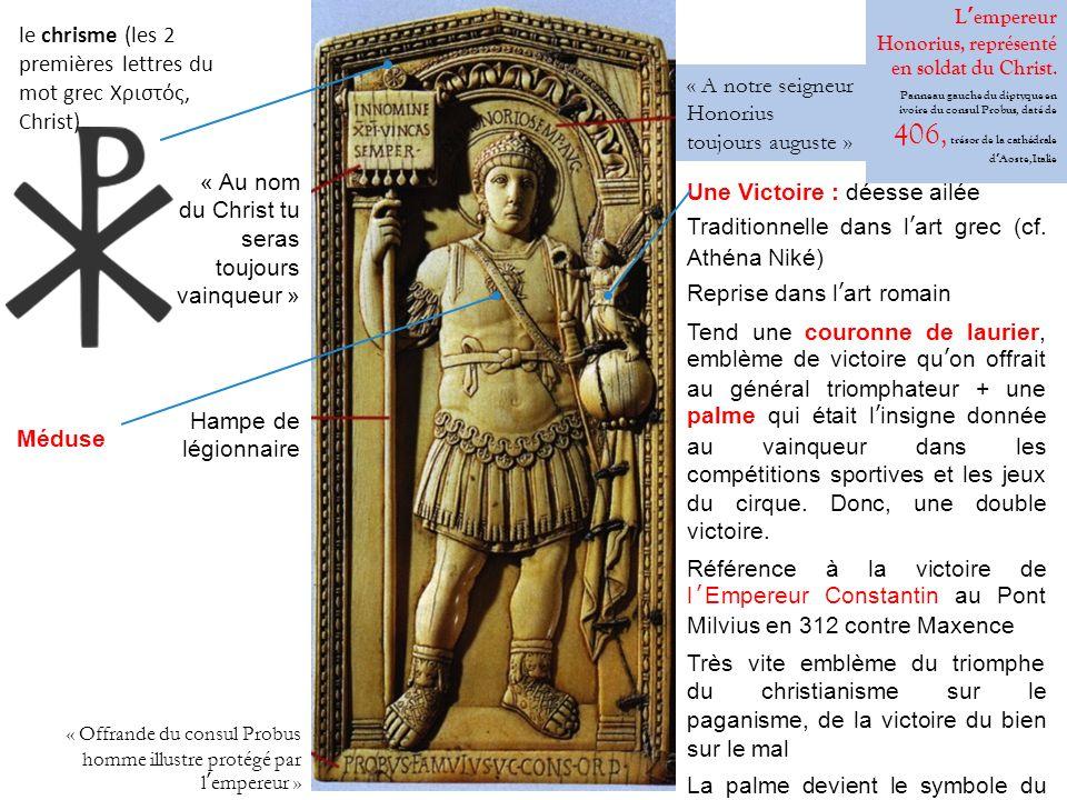 Lempereur Honorius, représenté en soldat du Christ. Panneau gauche du diptyque en ivoire du consul Probus, daté de 406, trésor de la cathédrale dAoste
